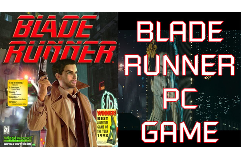 BLADE RUNNER PC GAME (1997) - YouTube