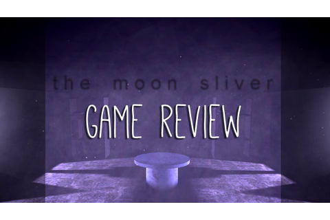 The Moon Sliver - INDIE GAME REVIEW - YouTube