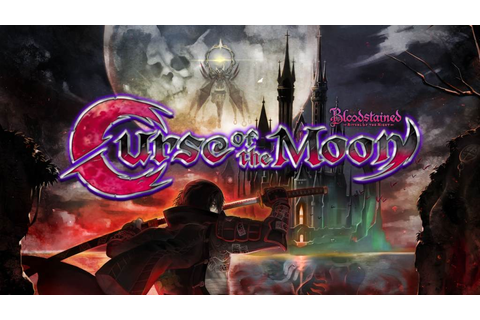 The RetroBeat -- Bloodstained: Curse of the Moon is a ...