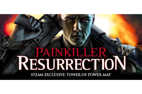 Save 75% on Painkiller: Resurrection on Steam