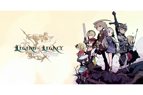 The Legend of Legacy Launch Edition Revealed, Includes ...
