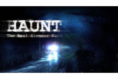 Let's Play Haunt - The Real Slender Game (German) - YouTube
