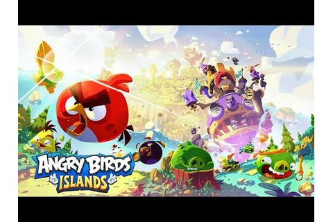 Angry Birds Islands - Android / iOS Gameplay - YouTube