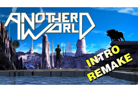 ANOTHER WORLD / OUT OF THIS WORLD (INTRO REMAKE) 1080p ...