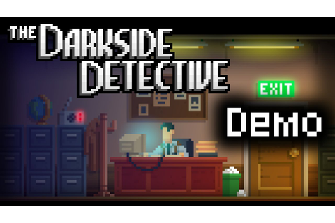 The Darkside Detective Demo Full Walkthrough - YouTube