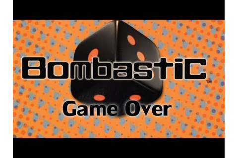 Bombastic: Game Over - YouTube