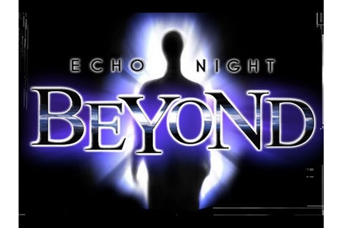 CGRundertow ECHO NIGHT: BEYOND for PlayStation 2 Video ...