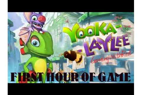 Yooka-Laylee First Hour Of Game No Commentary (Xbox One ...