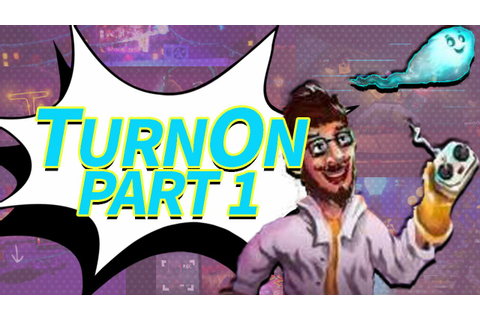 TurnOn #1 | Such A Cool Calm Game - YouTube