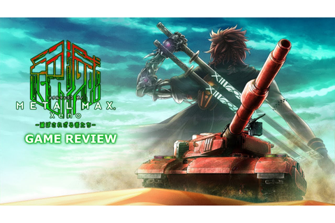 Game Review - Metal Max Xeno - YouTube