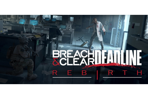 Breach and Clear Deadline Rebirth Free Download - Ocean Of ...