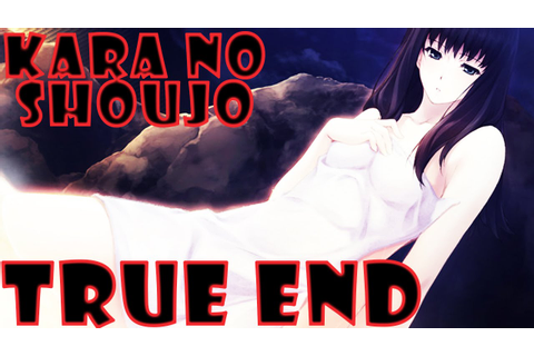 Kara no Shoujo ~ TRUE ENDING - YouTube