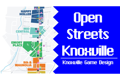 Open Streets Knoxville - Knoxville Game Design - YouTube