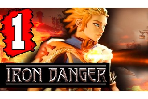 IRON DANGER: Gameplay Walkthrough Part 1 (FULL GAME) Lets ...