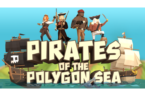 Pirates of the Polygon Sea Windows game - Indie DB