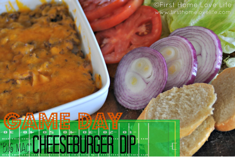 "Game Day- ""Big Mac"" Cheeseburger Dip 