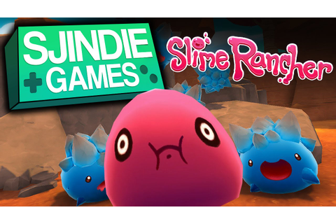 Slime Rancher (Sjindie Games) - YouTube