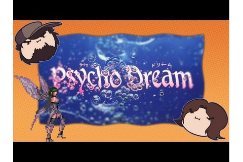 Psycho Dream - Game Grumps - YouTube