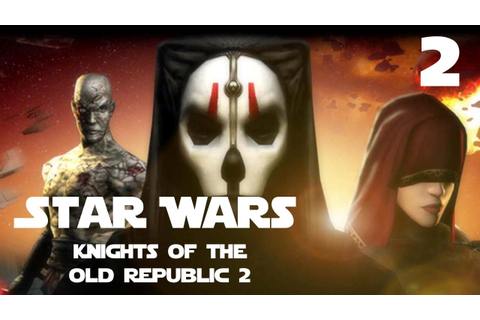 Star Wars: Knights of the Old Republic 2 The Sith Lords ...