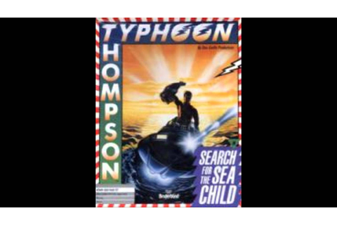 [AMIGA MUSIC] Typhoon Thompson in Search for the Sea Child ...