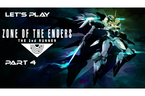 Let's Play Zone of The Enders The 2nd Runner Part 4 - YouTube