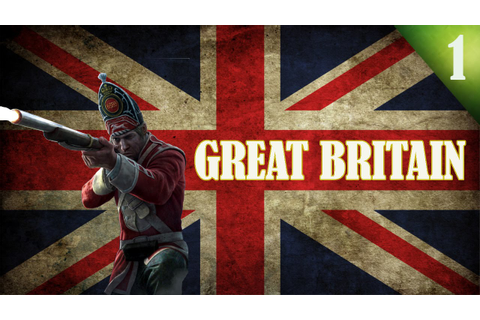 Empire Total War: Darthmod - Great Britain Campaign #1 ...