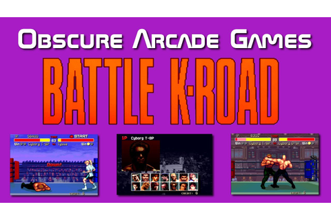 Obscure Arcade Games - Battle K-Road - YouTube