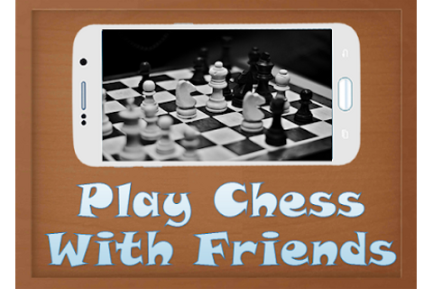 Play Chess With Friends APK 1.2 - Free Puzzle Games for ...