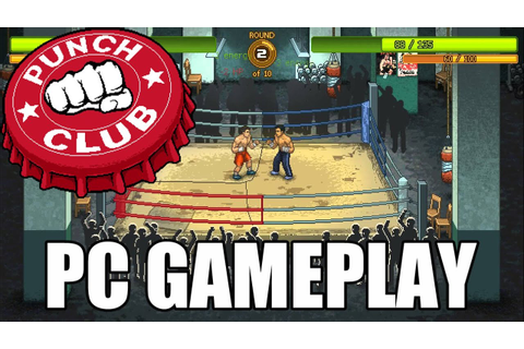 Punch Club - PC Gameplay - YouTube