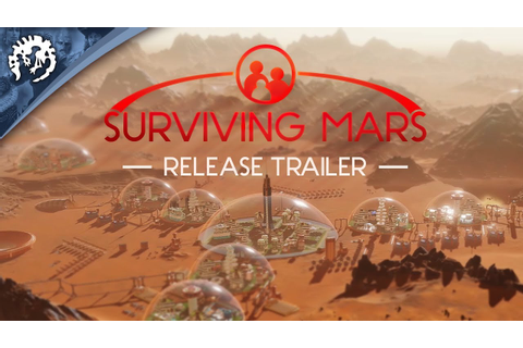 Surviving Mars - Release Trailer - YouTube