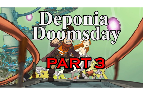 Deponia Doomsday walkthrough - part 3 - YouTube