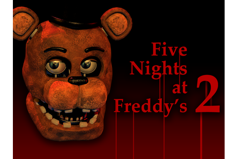 Five Nights at Freddy's 2 Demo file - Mod DB