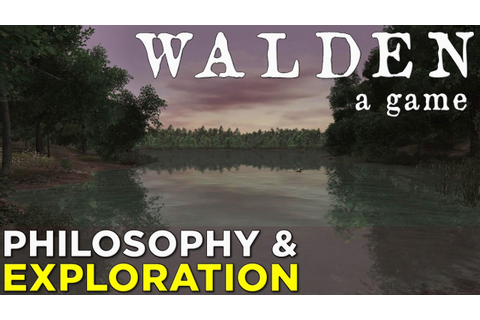 Walden, a game — A Philosophical Tale of Exploration ...