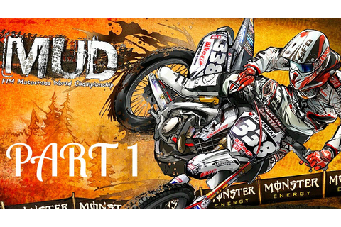 MUD - FIM Motocross World Championship! - Gameplay ...