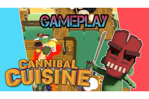 Cannibal Cuisine | Gameplay [Nintendo Switch] - YouTube