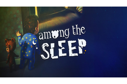 Among the Sleep - Download - Free GoG PC Games