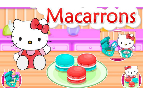 Hello Kitty In Cooking Tasty Macarrons Game Episode-Hello ...