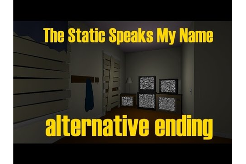 Alternate Ending - The Static Speaks My Name - Kill the ...