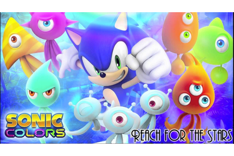 Reach For The Stars FULL MP3 DOWNLOAD From Sonic Colors ...