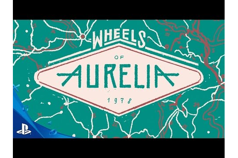 Wheels of Aurelia Game | PS4 - PlayStation
