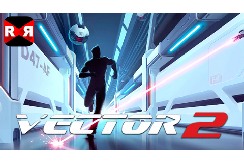 Vector 2 (By Nekki Games) - iOS / Android - Gameplay Video ...