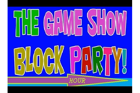 THE GAME SHOW BLOCK PARTY HOUR ORIGINAL AIRDATE DECEMBER ...