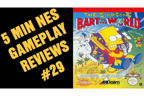 5 Min NES reviews # 29 Simpsons bart vs the world - YouTube