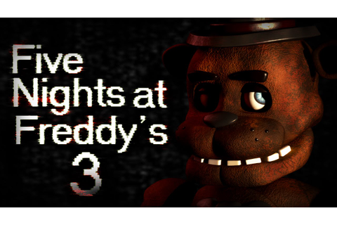 Five Nights at Freddy's 3 (Fan-Made) - YouTube