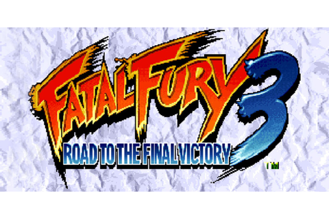 FATAL FURY 3™ ROAD TO THE FINAL VICTORY | Virtual Console ...