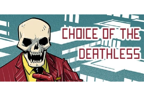 Choice of the Deathless Free Download « IGGGAMES