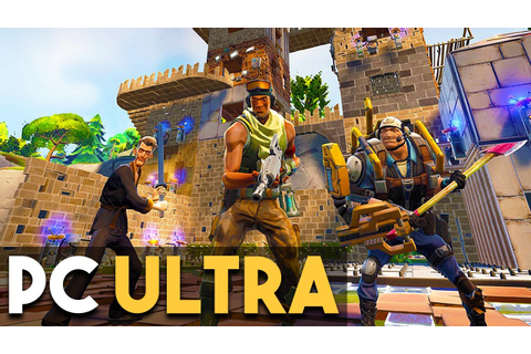 Fortnite PC Gameplay Ultra Settings (Survival Building ...