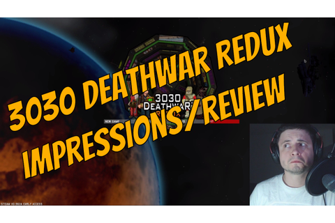 3030 Deathwar Redux IMPRESSIONS and REVIEW - YouTube