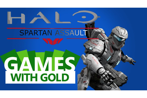 XBOX ONE GAMES WITH GOLD --- Halo Spartan Assault ...