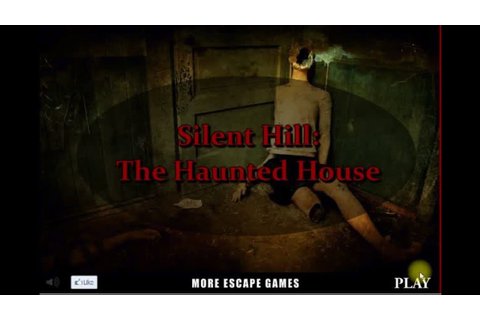 Silent Hill The Haunted House - Crazy Escape Games. - YouTube